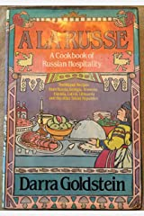 A la Russe: A Cookbook of Russian Hospitality Hardcover