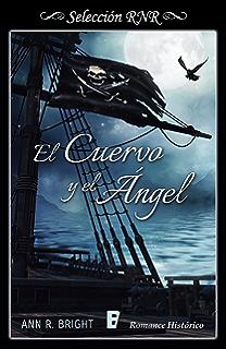 El cuervo y el ángel (Spanish Edition)