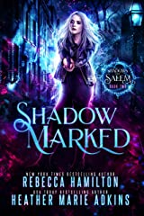 Shadow Marked (Shadows of Salem Book 2) Kindle Edition