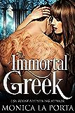 The Immortal Greek (The Immortals Book 2)