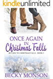 Once Again in Christmas Falls (Return to Christmas Falls Series)