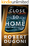 Close to Home (Tracy Crosswhite Book 5)