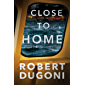 Close to Home (Tracy Crosswhite Book 5) (English Edition)