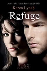 Refuge (Relentless Book 2) Kindle Edition