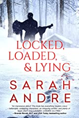Locked, Loaded, & Lying Kindle Edition