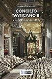 Concilio Vaticano II: Una historia nunca escrita