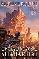 Twelve Kings in Sharakhai (Song of Shattered Sands Book 1) Kindle Edition