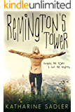 Remington's Tower (Remixed Fairy Tales #1)