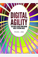Digital Agility: The Rocky Road from Doing Agile to Being Agile (Digital Master Book 4) Kindle Edition