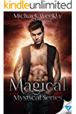 Magical (The Mystical Trilogy Book 3)