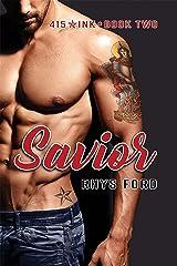 Savior (415 Ink Book 2)