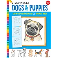 Dogs & Puppies (How to Draw): Step-by-step instructions for 20 different breeds