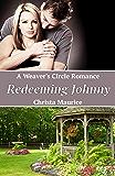 Redeeming Johnny (Weaver's Circle Book 2)