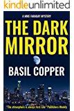 The Dark Mirror (A Mike Faraday Mystery Book 1)
