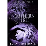Northern Fire: Bloodlines Vol. 5