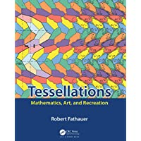 Tessellations: Mathematics, Art, and Recreation