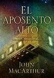 APOSENTO ALTO (Spanish Edition)