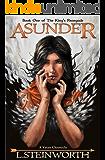 Asunder: A Vatan Chronicle (The King's Renegade Book 1)