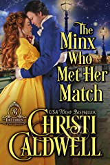 The Minx Who Met Her Match (The Brethren Book 4) Kindle Edition