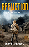 Affliction (The After Days Trilogy Book 1)