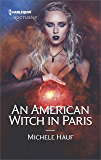 An American Witch in Paris (Harlequin Nocturne Book 275)