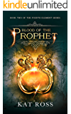 Blood of the Prophet (The Fourth Element Book 2)