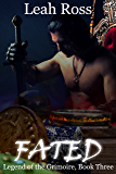 Fated: Legend of the Grimoire, Book Three