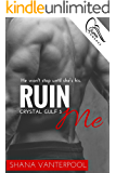 Ruin Me (Crystal Gulf Book 3)