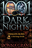 Dragon Burn: A Dark Kings Novella