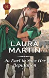 An Earl to Save Her Reputation (Harlequin Historical)