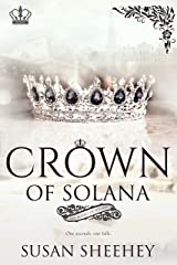 Crown of Solana (Royals of Solana Book 3) Kindle Edition
