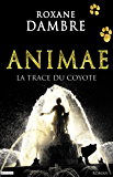 Animae tome 2: La trace du coyote