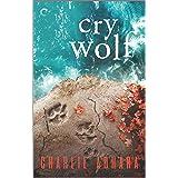 Cry Wolf: A Suspenseful Paranormal Romance (Big Bad Wolf Book 5)