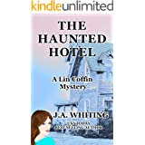 The Haunted Hotel (A Lin Coffin Mystery Book 13)