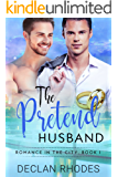 The Pretend Husband: Romance In the City, Book 1