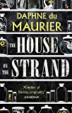 The House On The Strand (Virago Modern Classics Book 125)