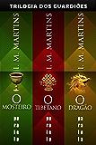 Trilogia dos Guardiões: Volume único