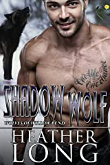 Shadow Wolf (Wolves of Willow Bend Book 10) Kindle Edition