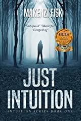 JUST INTUITION (Intuition Series Book 1) Kindle Edition