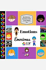 Emotions - Emociones (Bilingual Books for Children, English and Spanish Book 6) Kindle Edition