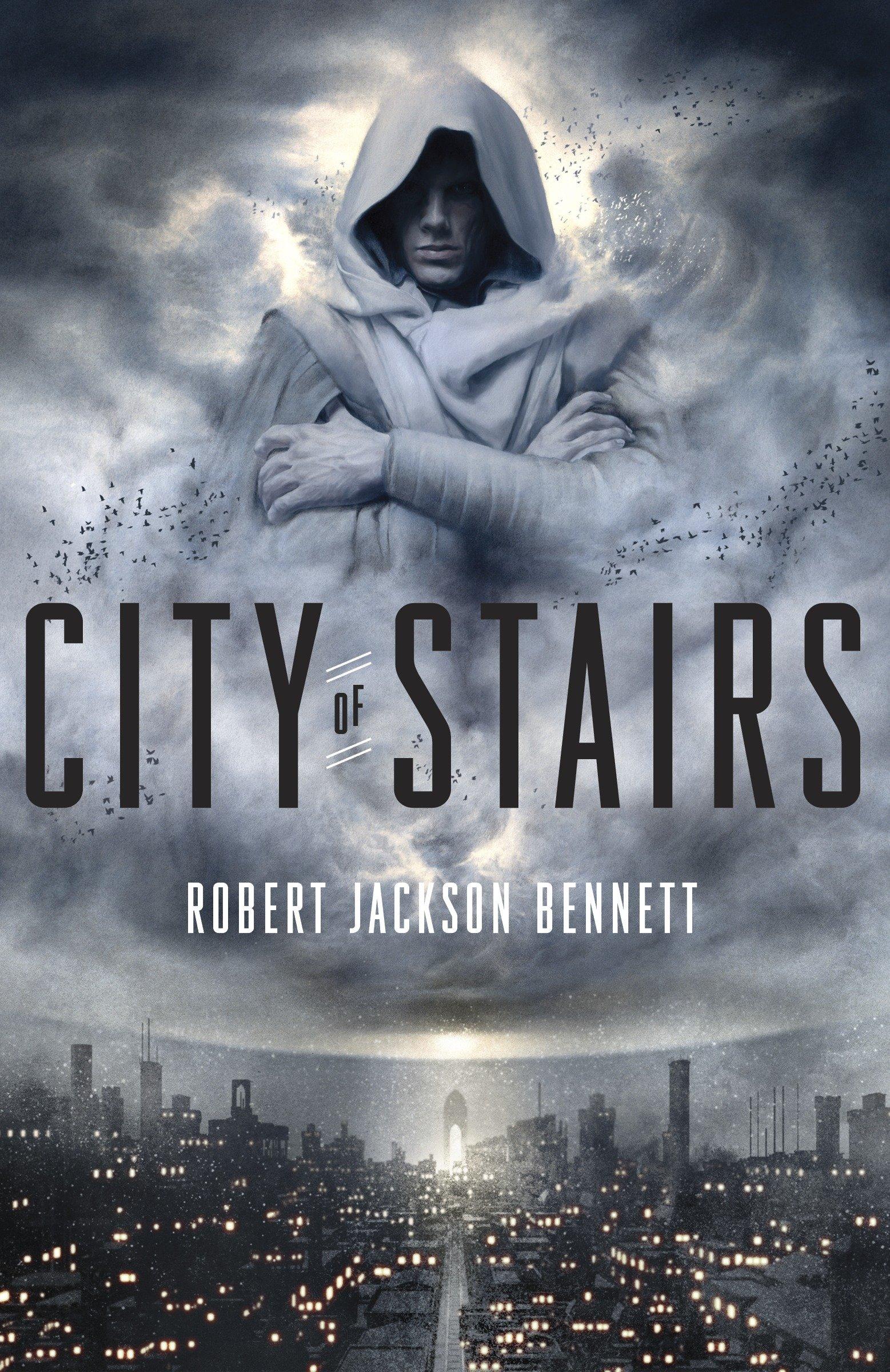 City Of Stairs (The Divine Cities): Robert Jackson Bennett: 8601420422032:  Amazon.com: Books