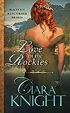 Love in the Rockies (McKinnie Mail Order Brides Book 2)