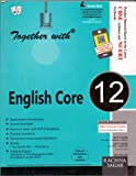 Rachna Together with English Core For Class XII PB....Jain R