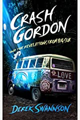 Crash Gordon and the Revelations from Big Sur Kindle Edition