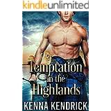Temptation in the Highlands: Scottish Medieval Highlander Romance (English Roses of Duart Castle Book 1)