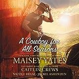 A Cowboy for All Seasons Lib/E: Spring, Summer, Fall, Winter
