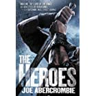 The Heroes (World of the First Law Book 2)