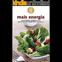 Mais Energia – Dieta para aumentar a resistência e dar mais energia (Viva Melhor)