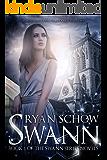Swann (Swann Series Book 1)