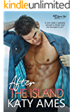 After the Island (Tropical Tryst Book 1)